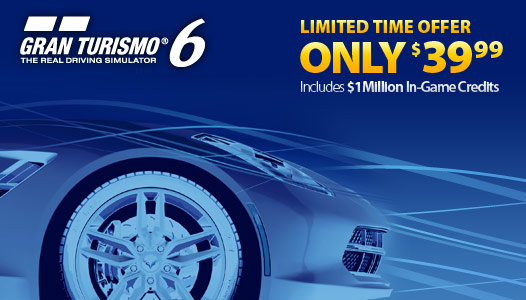 Limited Time Offer – Gran Turismo 6 for $39.99 and get $1M in-game credit