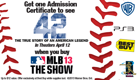 "MLB® 13 The Show™ & Best Buy® ""42"" Ticket Giveaway"